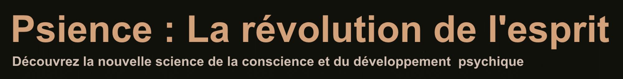 Psience : La révolution de l'esprit